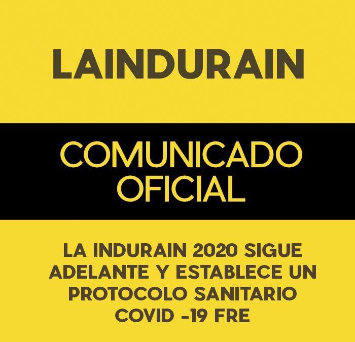 LA INDURAIN 2020 SIGUE ADELANTE Y ESTABLECE UN PROTOCOLO SANITARIO COVID -19 FREE